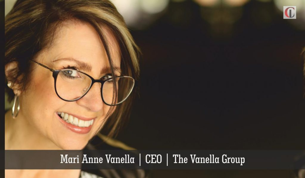 Mari Anne Vanella | CEO | The Vanella Group | CIO Look